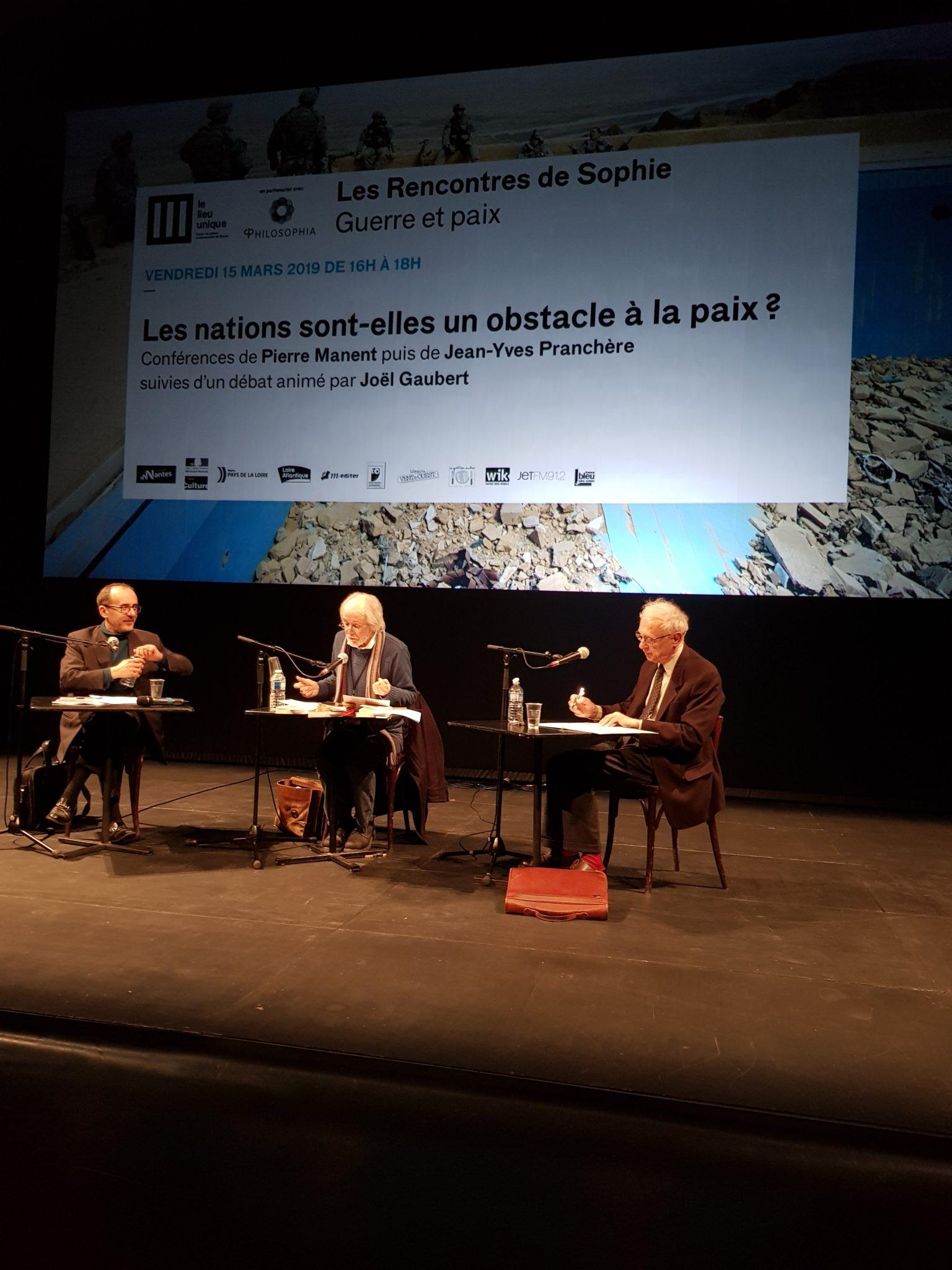 Rencontre sde Sophie Guerre et paix Philosophia Lieu Unique de Nantes Pranchère Gaubert Manent