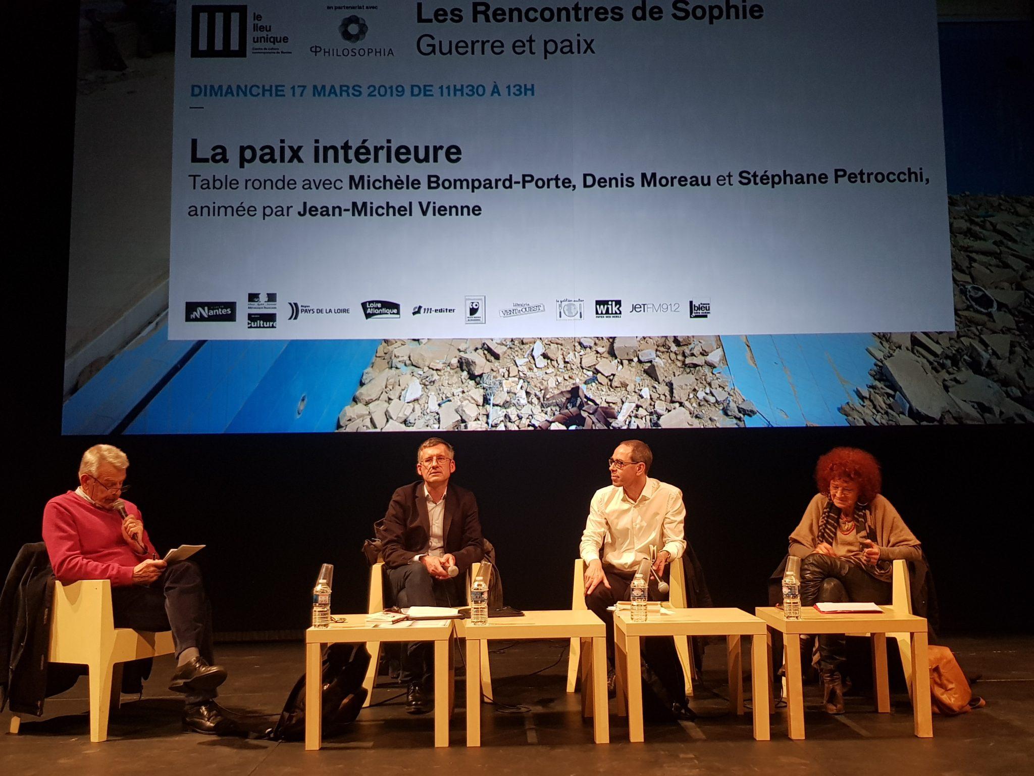 Rencontre sde Sophie Guerre et paix Philosophia Lieu Unique de Nantes Vienne Moreau Petrocchi Bompard-Porte