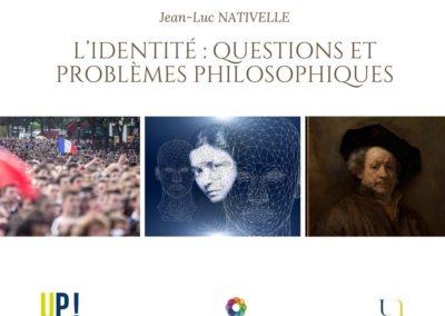 Jean-Luc NATIVELLE L'identité questions et problèmes philosophiques