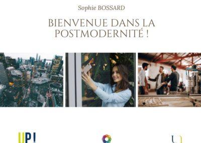 Sophie BOSSARD Bienvenue dans la postmodernité