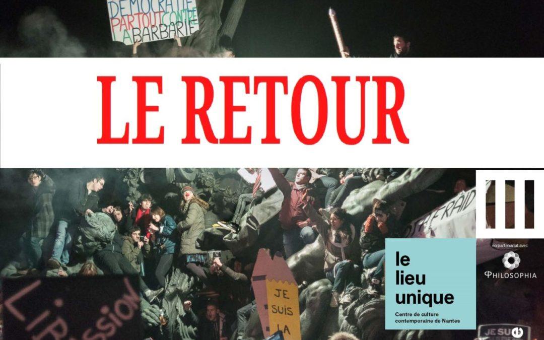 Rencontres de Sophie «Le Peuple» 29-31 janvier 2021 Philosophia, Lieu Unique de Nantes Événement Le Retour